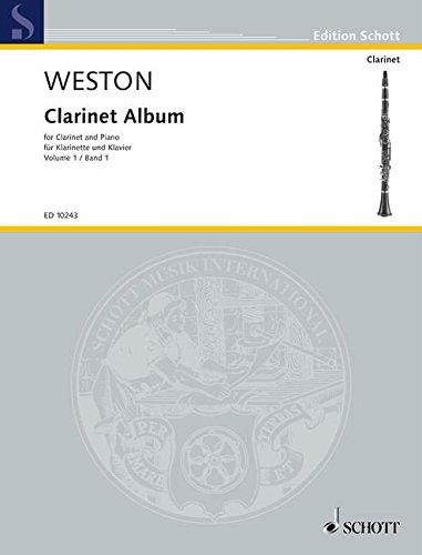 Clarinet Album: Vol. 1. Klarinette in B und Klavier. (Edition Schott)