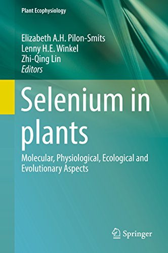 Selenium in plants: Molecular, Physiological, Ecological and Evolutionary Aspects (Plant Ecophysiology Book 11) (English Edition)