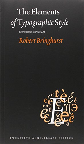 The Elements of Typographic Style: 4.0: 20th Anniversary Edition