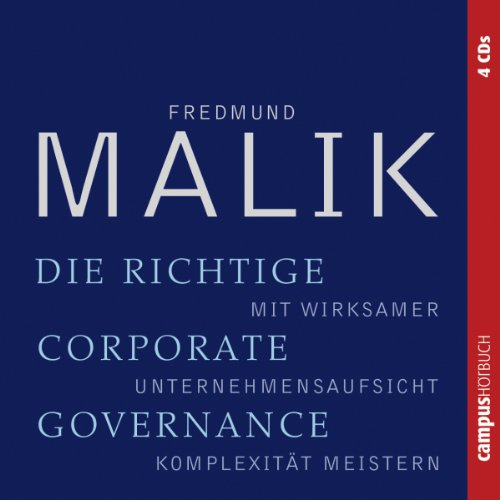 Die richtige Corporate Governance audiobook cover art