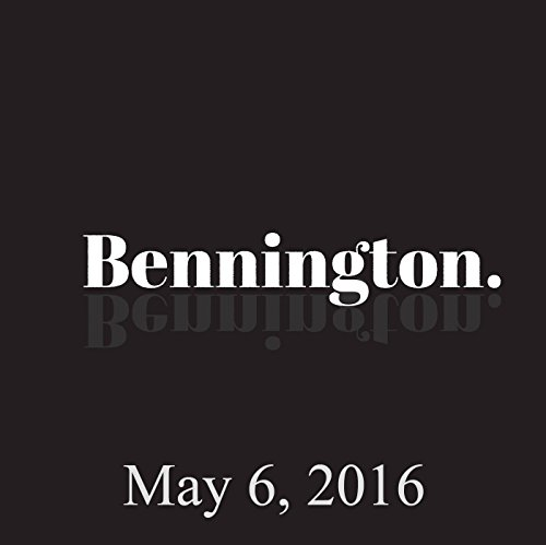 Bennington, May 6, 2016 audiobook cover art
