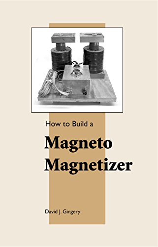 How to Build a Magneto Magnetizer