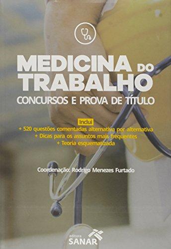 Medicina do Trabalho: Concursos e Prova de Título