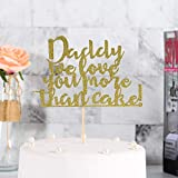 IETOSY Papa Birthday Cake Topper Father's Day Cake Topper Party Decorations-Daddy We Love you More Than Cake
