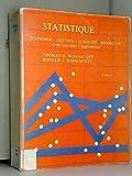 Statistique - Économie, gestion, sciences, médecine, avec exercices d'application - Economica - 01/12/1988