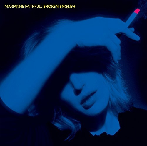 Broken English by Marianne Faithfull (2013-01-28)