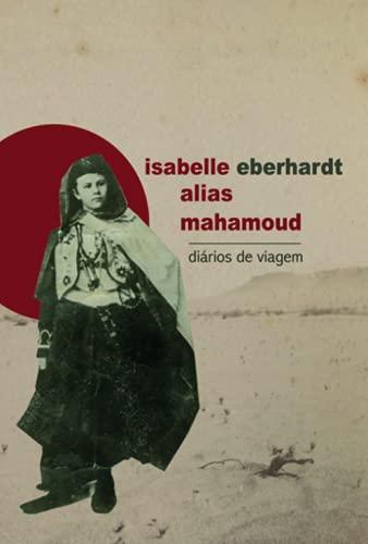 Isabelle alias Mahamoud - Diários de viagem