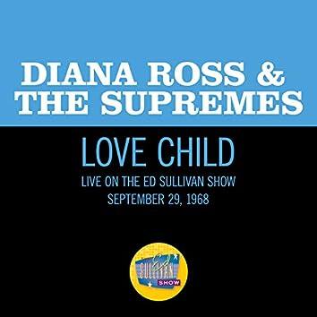Love Child (Live On The Ed Sullivan Show, September 29, 1968)