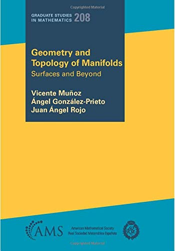 Compare Textbook Prices for Geometry and Topology of Manifolds Graduate Studies in Mathematics  ISBN 9781470461324 by Vicente Munoz,Angel Gonzalez-preito,Juan Angel Rojo