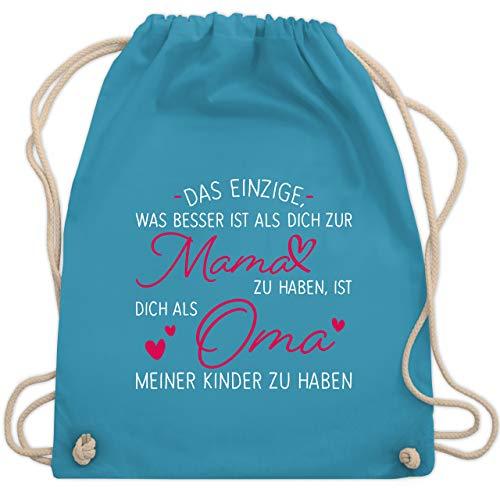 Oma Geschenk - Das einzige, was besser ist als dich zur Mama zu haben - weiß - Unisize - Hellblau - Das einzige was besser ist als dich zur Mama zu haben - WM110 - Turnbeutel und Stoffbeutel aus