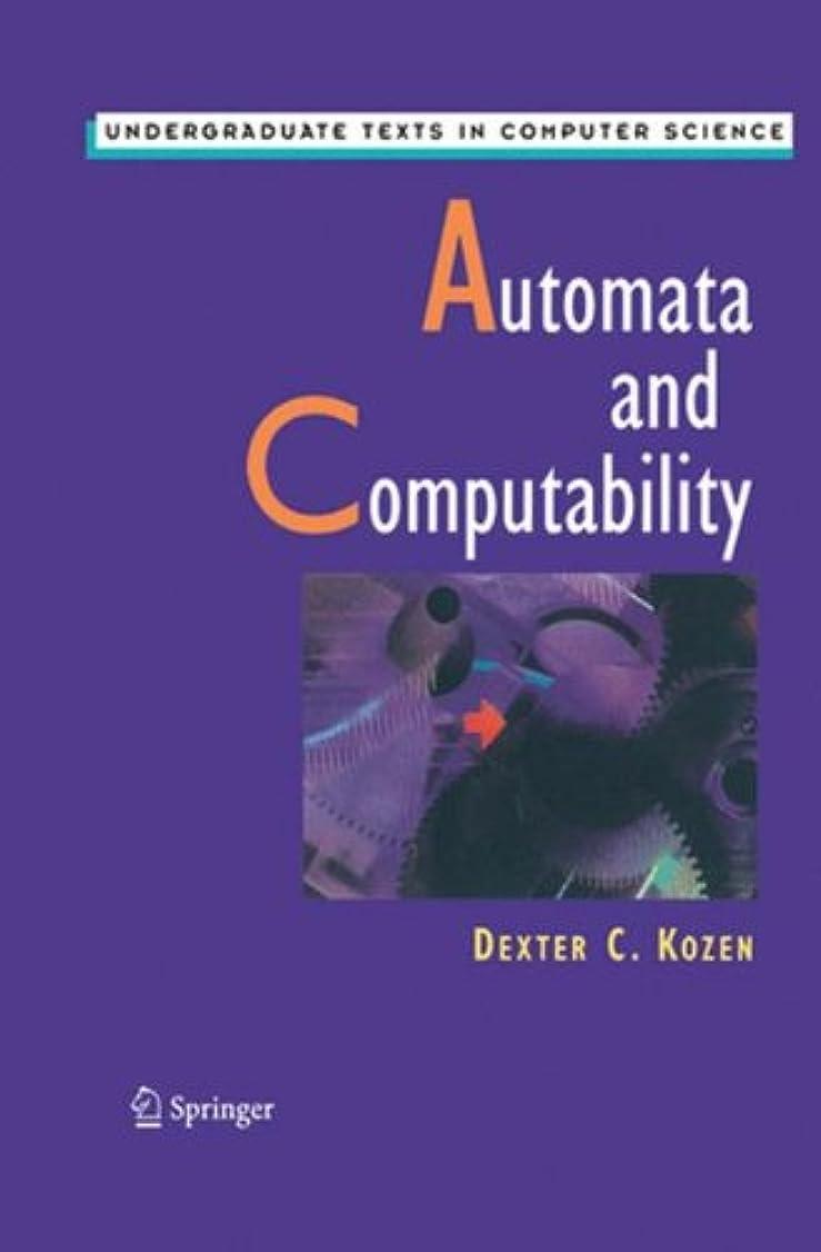 変換接続された気まぐれなAutomata and Computability (Undergraduate Texts in Computer Science)