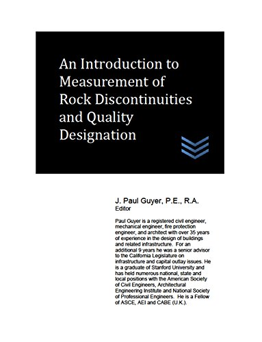An Introduction to Measurement of Rock Discontinuities and Quality Designation