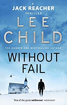 Without Fail (Jack Reacher, Book 6) by [Lee Child]