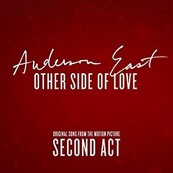 """Other Side of Love (From the Motion Picture """"Second Act"""")"""