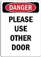 エンジニアグレードの反射インチ、危険サイン-他のドアを使用してください、金属の警告サイン危険ノベルティ安全注意家の壁の装飾のためのノイズサイン