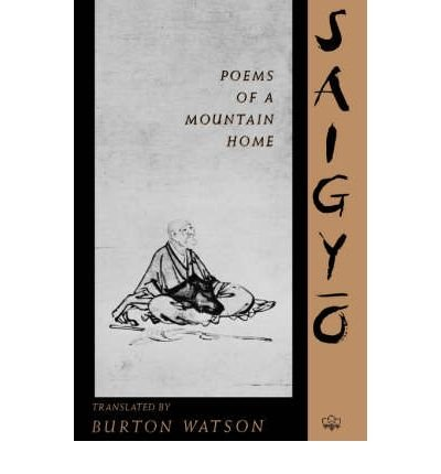 By Saigyo ( Author ) [ Poems of a Mountain Home By Jun-1991 Hardcover