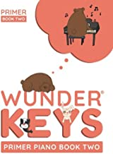 Free Download Ebooks WunderKeys Primer Piano Book Two