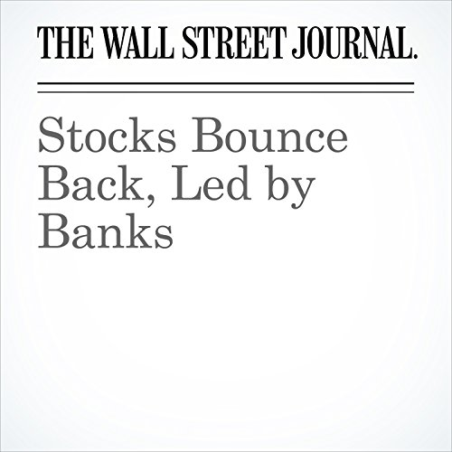 Stocks Bounce Back, Led by Banks copertina