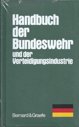 Handbuch der Bundeswehr und der Verteidigungsindustrie 1990/1991