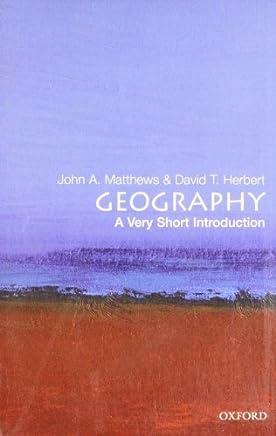 Geography: A Very Short Introduction by John A. Matthews David T. Herbert(2008-07-20)