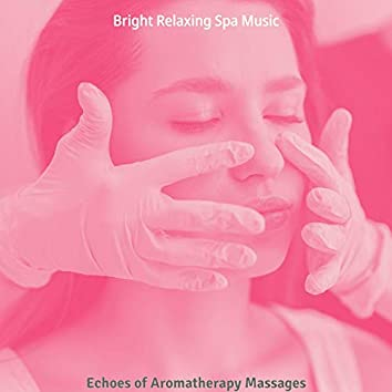 Echoes of Aromatherapy Massages
