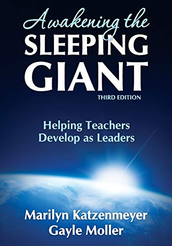 Awakening the Sleeping Giant: Helping Teachers Develop as...