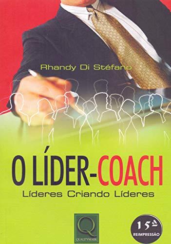 O líder-coach: Líderes criando líderes