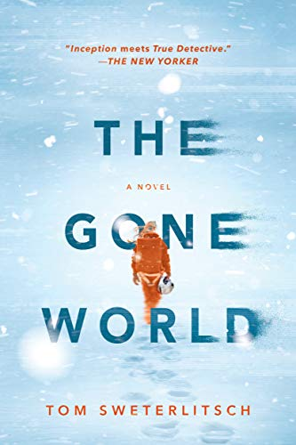 The Gone World (English Edition)