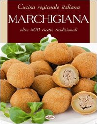 Cucina regionale italiana. Marchigiana