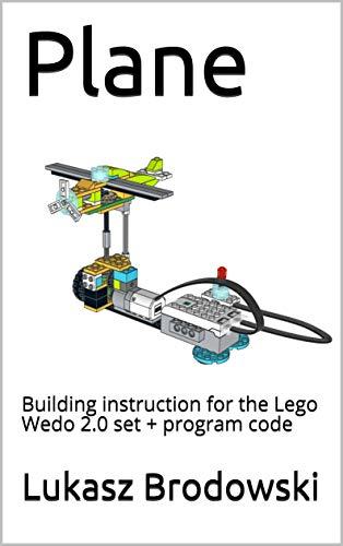 Plane: Building instruction for the Lego Wedo 2.0 set + program code (English Edition)