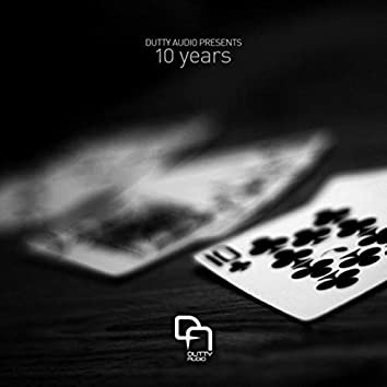 10 Years of Dutty Audio