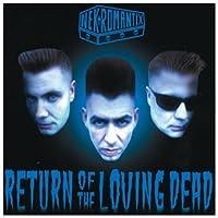 Return Of The Loving Dead by Nekromantix (2003-01-10)