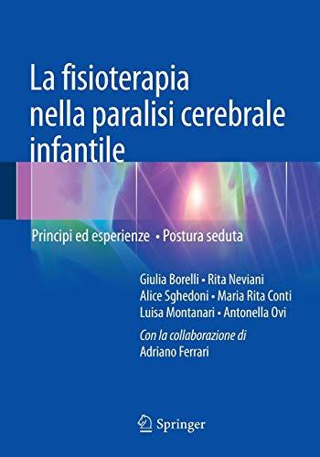 La fisioterapia nella paralisi cerebrale infantile: Principi ed esperienze - Postura seduta (Medicine & Public Health)