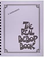The Real Bebop Book: C Instruments (Real Book)