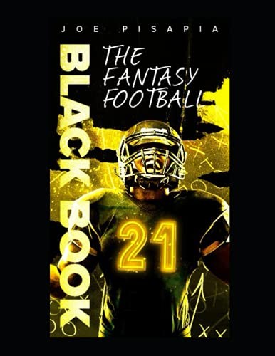 Compare Textbook Prices for The Fantasy Football Black Book 2021  ISBN 9798510821178 by Pisapia, Joe