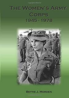 The Women`s Army Corps 1945-1978