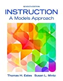 Instruction: A Models Approach, Loose-Leaf Version (7th Edition)
