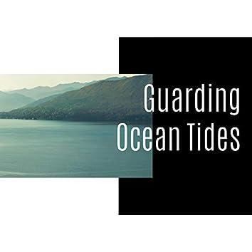 Guarding Ocean Tides