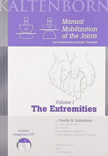 Manual Mobilization of the Joints, Vol. 1: The...