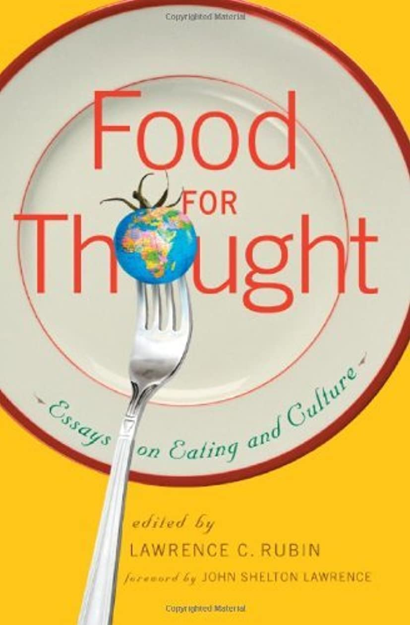 印象反響する差別化するFood for Thought: Essays on Eating and Culture (English Edition)