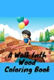 A Walk Inth Wood Coloring Book: devotionals for women courtney fidell puzzle book sets for adults for kids