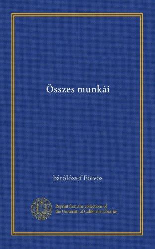 Összes munkái (Vol-1) (Hungarian Edition)