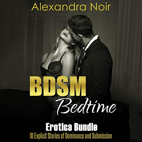 Page de couverture de BDSM Bedtime Erotica Bundle: 10 Explicit Stories of Dominance and Submission