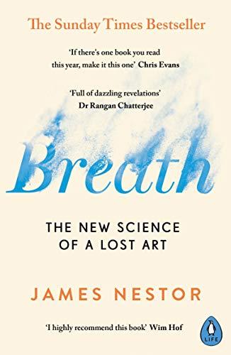 Breath: The New Science of a Lost Art (English Edition) PDF EPUB Gratis descargar completo