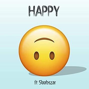 Happy (feat. Slaabszar)