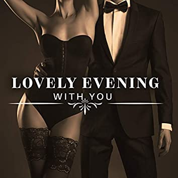 Lovely Evening with You – Intimate Moments, Delicious Dinner, Slow Dance. Gentle Background Jazz for a Date