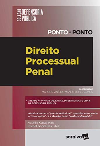 Coleção Defensoria Pública - Ponto a Ponto: Direito Processual Penal