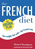 The French Diet: Lose weight, eat well - the French way