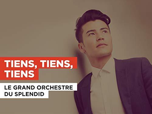 Tiens, tiens, tiens al estilo de Le Grand Orchestre Du Splendid