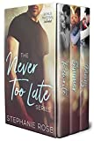 The Never Too Late Series Box Set: Rewrite, Simmer, and Pining
